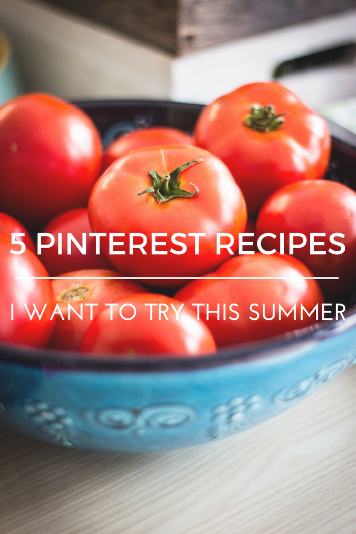 5 Summer Pinterest Recipes
